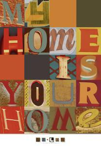 My Home is Your Home by Mj Lew