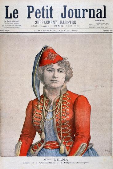Mlle Delna, Portraying a Vivandiere in the Comic Opera, La Vivandiere, 1895-Henri Meyer-Giclee Print