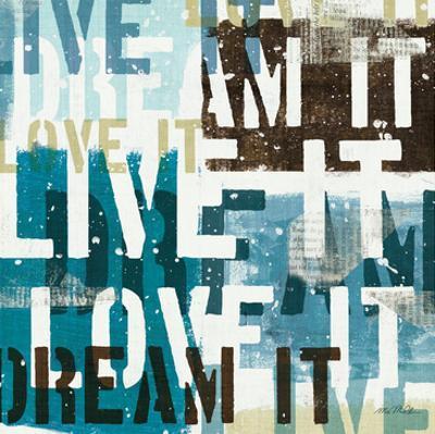 Live the Dream I