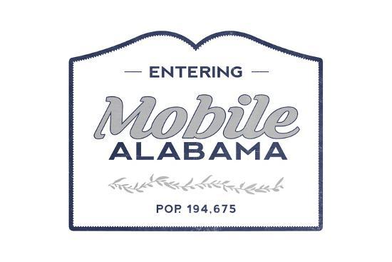 Mobile, Alabama - Now Entering (Blue)-Lantern Press-Art Print