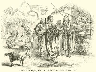 Mode of Carrying Children in the East, Isaiah, LXVI, 12--Giclee Print