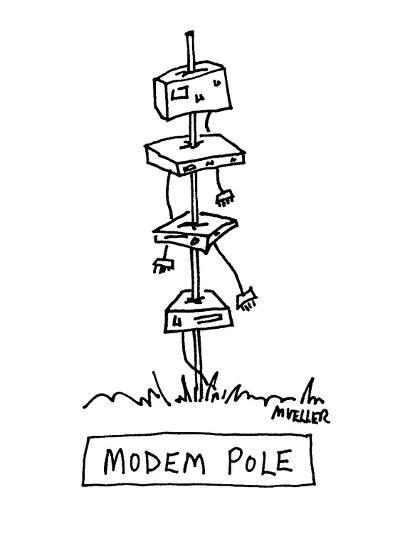 Modem Pole - Cartoon-Peter Mueller-Premium Giclee Print