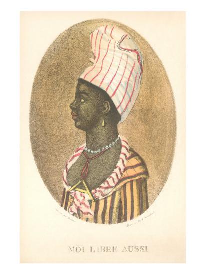 Moi Libre Aussi, Haitian Independence--Art Print