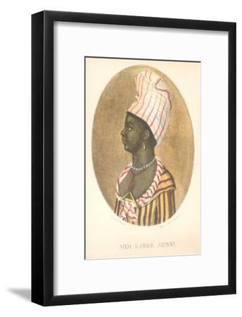 Moi Libre Aussi, Haitian Independence--Framed Art Print