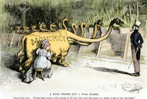 "Monopoly Dragon, ""a Huge Feeder, But a Poor Milker,"" 1887 Cartoon Favoring Antitrust Legislation"