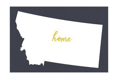 Montana - Home State - White on Gray-Lantern Press-Art Print