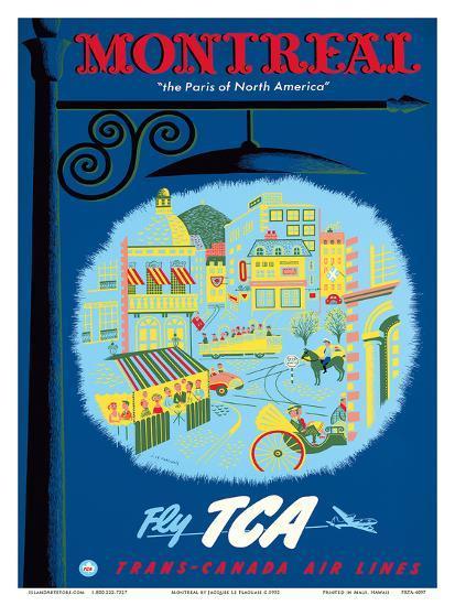 Montreal, Canada - The Paris of North America - Fly TCA (Trans-Canada Air Lines)-Jacques Le Flaguais-Art Print