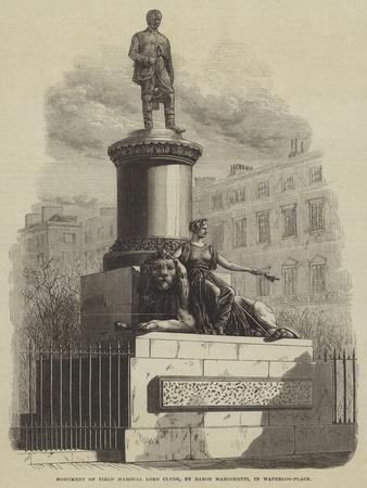 Monument of Field Marshal Lord Clyde, by Baron Marochetti, in Waterloo-Place--Giclee Print