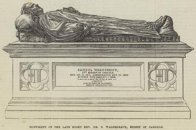 Monument of the Late Right Reverend Dr S Waldegrave, Bishop of Carlisle--Giclee Print