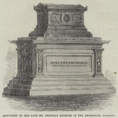 Monument to the Late Mr Sheridan Knowles in the Necropolis, Glasgow--Giclee Print