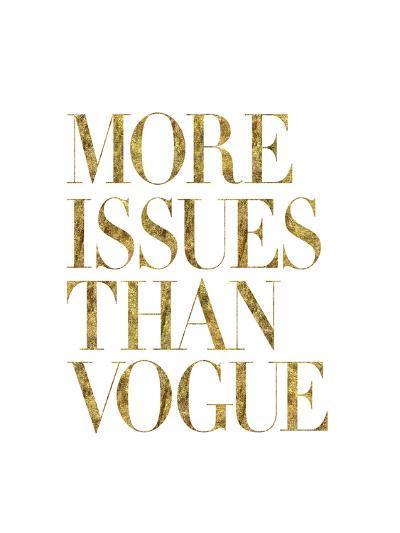 More Issues Than Vogue Gold-Brett Wilson-Art Print