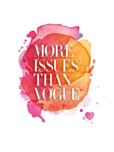 More Issues Than Vogue Watercolor-Brett Wilson-Art Print