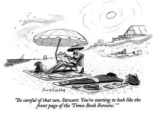 """""""Be careful of that sun, Stewart. You're starting to look like the front p…"""" - New Yorker Cartoon by Mort Gerberg"""