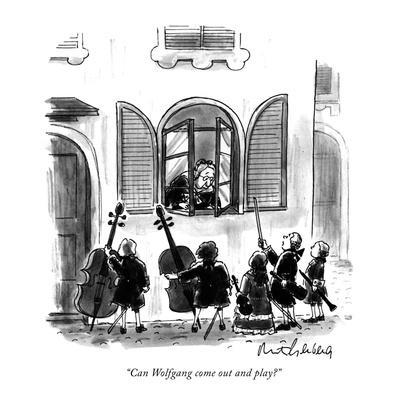 """Can Wolfgang come out and play?"" - New Yorker Cartoon"