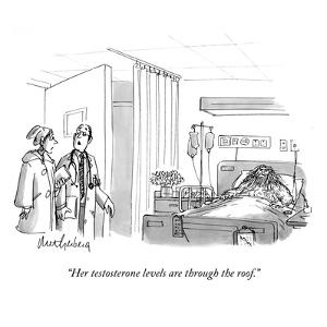 """Her testosterone levels are through the roof."" - New Yorker Cartoon by Mort Gerberg"