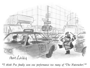 """I think I've finally seen one performance too many of 'The Nutcracker.' "" - New Yorker Cartoon by Mort Gerberg"