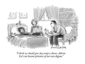 """""""I think we should give day camp a chance, Adrian.  Let's not become priso?"""" - New Yorker Cartoon by Mort Gerberg"""
