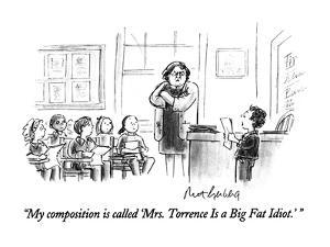 """""""My composition is called 'Mrs. Torrence Is a Big Fat Idiot.' """" - New Yorker Cartoon by Mort Gerberg"""