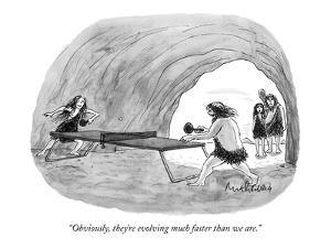 """Obviously, they're evolving much faster than we are."" - New Yorker Cartoon by Mort Gerberg"