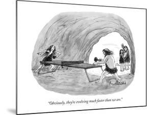 """""""Obviously, they're evolving much faster than we are."""" - New Yorker Cartoon by Mort Gerberg"""