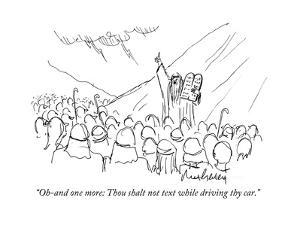 """""""Oh-and one more: Thou shalt not text while driving thy car."""" - Cartoon by Mort Gerberg"""