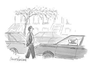 Sign taped in car's side window: 'Filled with Asbestos'. - New Yorker Cartoon by Mort Gerberg