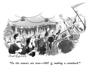 """So the rumors are true—1967 is making a comeback."" - New Yorker Cartoon by Mort Gerberg"