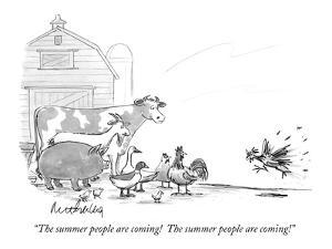 """""""The summer people are coming!  The summer people are coming!"""" - New Yorker Cartoon by Mort Gerberg"""