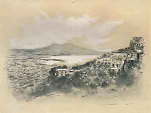 'Naples and the Bay', 1903 by Mortimer L Menpes