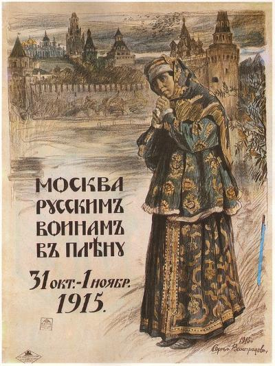 Moscow to the Russian Prisioners-Of-War, October 31-November 1, 1915, 1915-Sergei Arsenyevich Vinogradov-Giclee Print