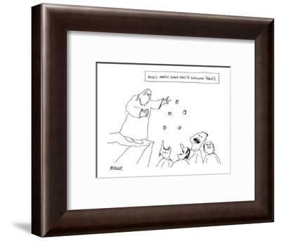 Moses Hands Down Easy to Swallow Tablets. - New Yorker Cartoon-Peter Mueller-Framed Premium Giclee Print