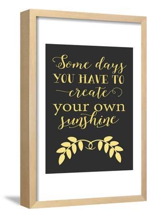 Create Your Own Sunshine by Moss Tara