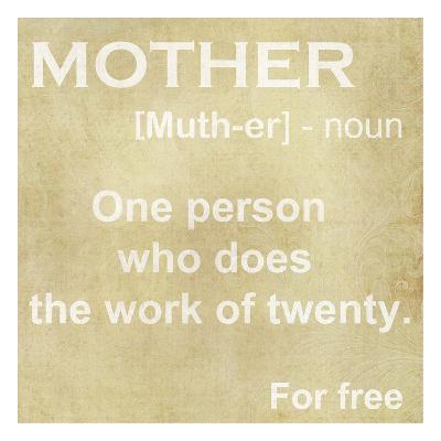 Mother Definition-Taylor Greene-Art Print