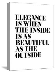 Elegance is When the Inside is as Beautiful as the Outside by Motivated Type