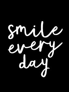 Smile Every Day by Motivated Type