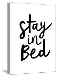 Stay in Bed by Motivated Type