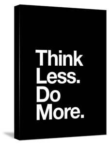 Think Less Do More by Motivated Type