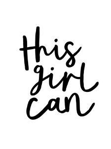 This Girl Can by Motivated Type