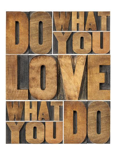 Motivational: Do What You Love--Art Print