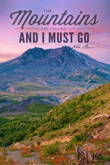Mount St. Helens, Washington - Mountains are Calling and I Must Go-Lantern Press-Art Print