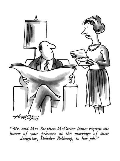 """""""Mr. and Mrs. Stephen McCarter James request the honor of your presence at?"""" - New Yorker Cartoon-Henry Martin-Premium Giclee Print"""