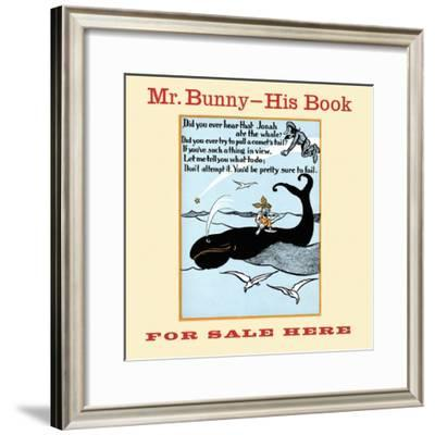Mr. Bunny - His Book, for Sale Here-W.H. Fry-Framed Art Print
