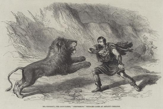 Mr Crockett, the Lion-Tamer, Performing with His Lions at Astley's Theatre--Giclee Print