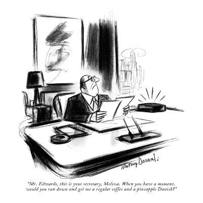 """""""Mr. Edwards, this is your secretary, Melissa. When you have a moment, wou?"""" - New Yorker Cartoon-Whitney Darrow, Jr.-Premium Giclee Print"""