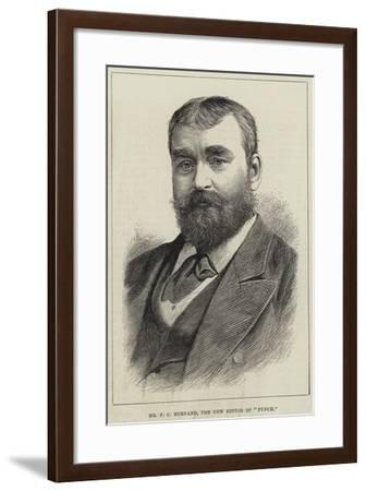 Mr F C Burnand, the New Editor of Punch--Framed Giclee Print