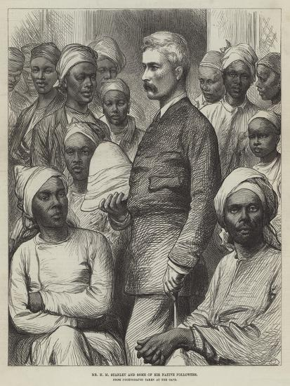Mr H M Stanley and Some of His Native Followers--Giclee Print