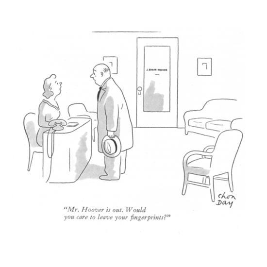 """""""Mr. Hoover is out. Would you care to leave your fingerprints?"""" - New Yorker Cartoon-Chon Day-Premium Giclee Print"""