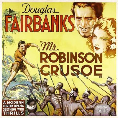 MR. ROBINSON CRUSOE, top right: Douglas Fairbanks, 1932.--Art Print