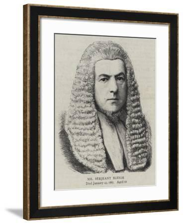 Mr Serjeant Sleigh--Framed Giclee Print