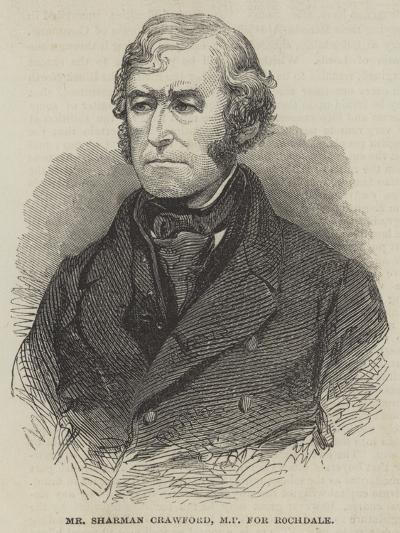 Mr Sharman Crawford, Mp for Rochdale--Giclee Print